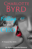 Falling for the CEO: Alpha Billionaire Romance