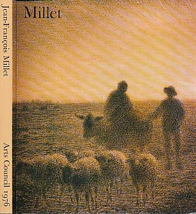Jean-Francois Millet: [exhibition], Hayward Gallery, 22 January-7 March 1976