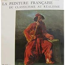 La peinture française du classicisme au réalisme