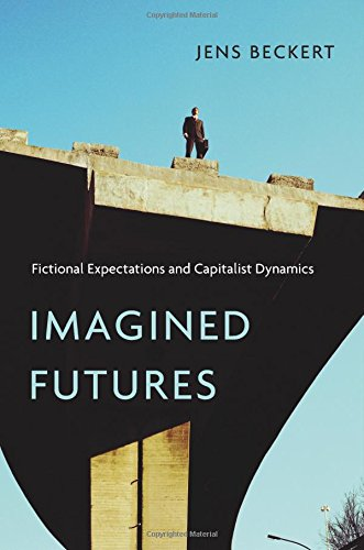 Imagined Futures: Fictional Expectations and Capitalist Dynamics