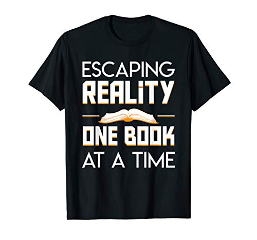 Escaping Reality One Book At A Time Cool Reading Book Gift