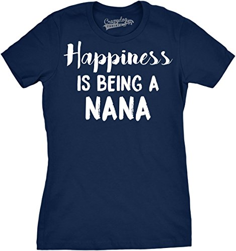Crazy Dog TShirts - Womens Happiness Is Being a Nana Funny Grandmother Family T shirt - Camiseta Para Mujer azul marino