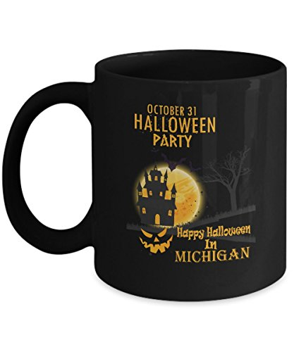Personalized halloween, party tea coffee mug - Happy Halloween In Michigan - Best Sarcastic Mug For For girlfriend, granddaughter On Halloween Day - Black 11oz hot cold coffee mug holder -
