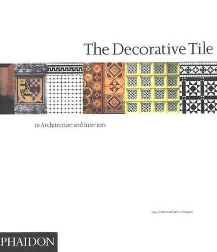 The Decorative Tile by Brand: Phaidon Press