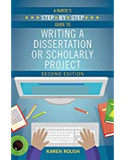 A Nurse's Step-by-Step Guide to Writing a Dissertation or Scholarly Project