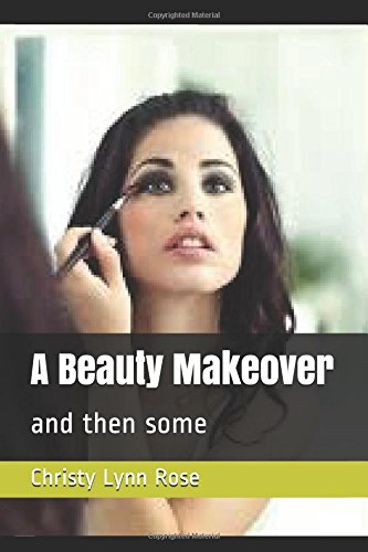 A Beauty Makeover: and then some pdf epub
