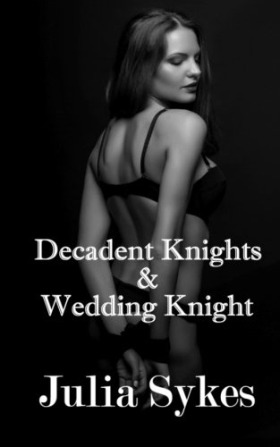 Decadent Knights and Wedding ()
