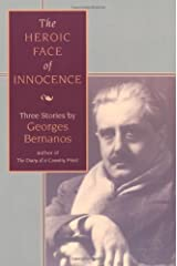 The Heroic Face of Innocence: Three Stories Kindle Edition