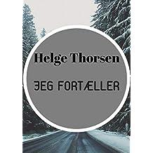 Jeg fortæller (Danish Edition)