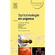 Ophtalmologie en urgence (French Edition)