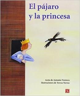 El Pajaro y La Princesa