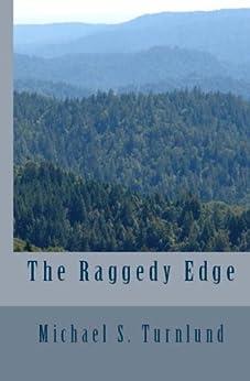 The Raggedy Edge by [Turnlund, Michael]