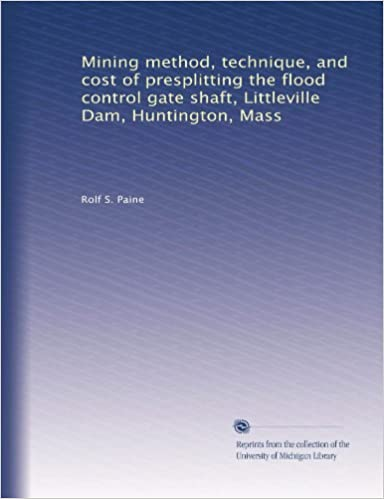Mining method, technique, and cost of presplitting the flood