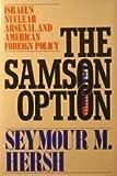 The Samson Option, Seymour M. Hersh, 0679743316