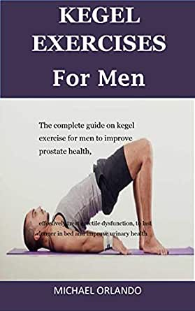 To last male muscle for longer pc exercises Kegel Exercises