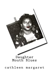 Daughter Mouth Blues Paperback