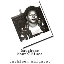 Daughter Mouth Blues