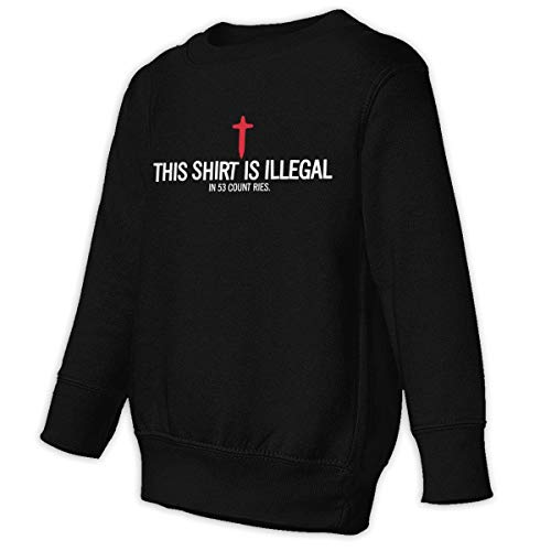 Xgbb Christian This Shirt is Illegal in 53 Countries Toddler Long Sleeve Pullover Sweatshirt Little Boys' Sweatshirt Black -
