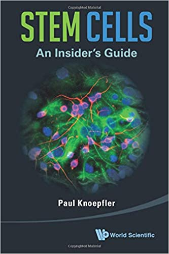 Stem Cells: An Insider's Guide: 9789814508803: Medicine & Health