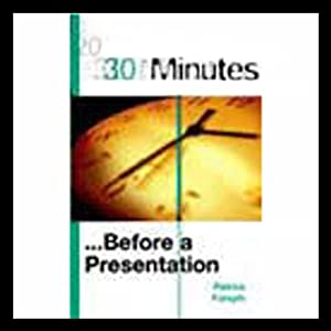 30 Minutes Before a Presentation (Executive Summary) Audiobook