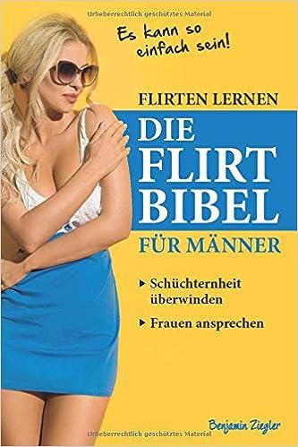 Die 12 Goldenen Regeln Des Flirtens: Flirten & Verfhren als