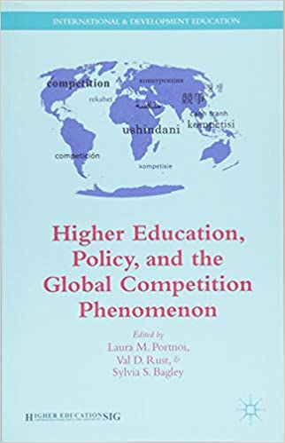 V. Rust - Higher Education, Policy, And The Global Competition Phenomenon