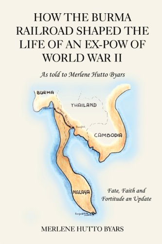 Download How The Burma Railroad Shaped The Life Of An Ex-POW Of World War II pdf