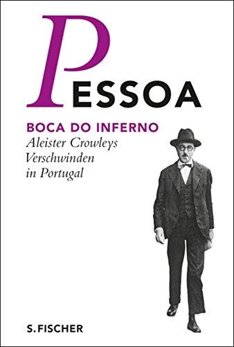 Boca do Inferno: Aleister Crowleys Verschwinden in Portugal (German Edition)