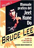 Image de La mia Via al Jeet Kune Do vol. 1 - Manuale pratico del Jeet Kune Do