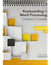 Keyboarding and Word Processing Complete Course: Microsoft Word 2016 - Lessons 1-110