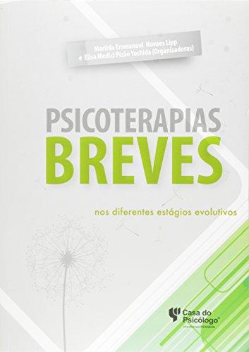 Psicoterapias Breves. Nos Diferentes Estagios Evolutivos