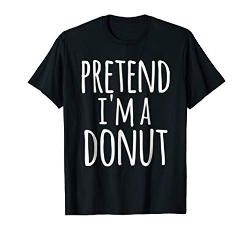 Funny Lazy Halloween T-Shirt PRETEND I'M A DONUT
