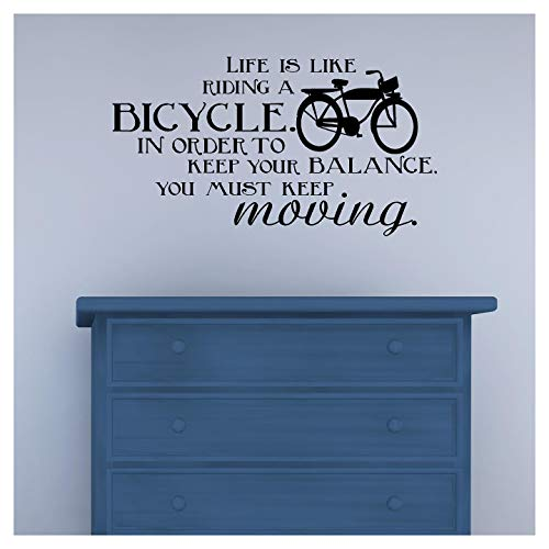 """Life is Like Riding A Bicycle. in Order to Keep Your Balance, You Must Keep Moving Vinyl Lettering Wall Decal Sticker (12.5"""" H x 22"""" L, Black)"""