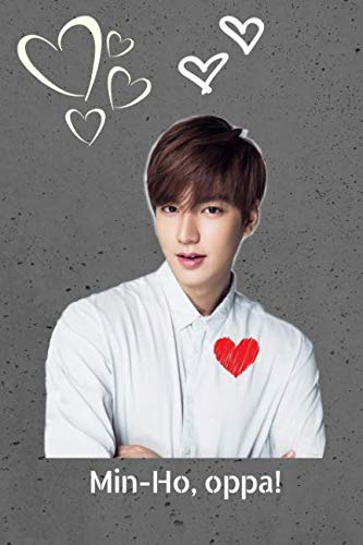 Kdrama Idol Lee Min-Ho Oppa Gift Notebook: Saranghae KPOP Actor Journal for Teen Girls, College Ruled (The Heir Korean Drama Lee Min Ho)