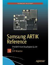 Samsung ARTIK Reference: The Definitive Developers Guide
