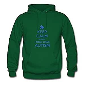 Ericsmith Women Keep Calm Because I Only Have Autism Printed Round-collar Funny Green Hoodies In X-large