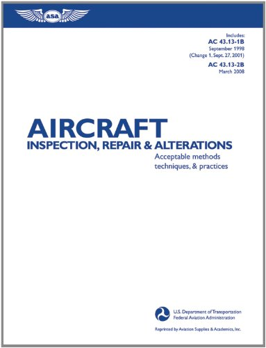 Aircraft Inspection, Repair, and Alterations: Acceptable...