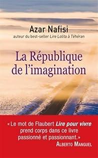 La République de l'imagination par Azar Nafisi