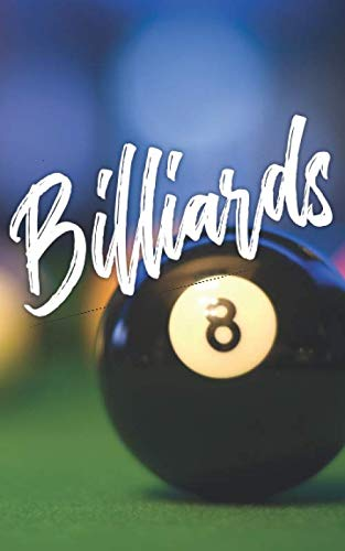 Billiards: Notebook of Pool Table Diagrams for practice and drills. Billiards Training Journal (Billiard Digest)