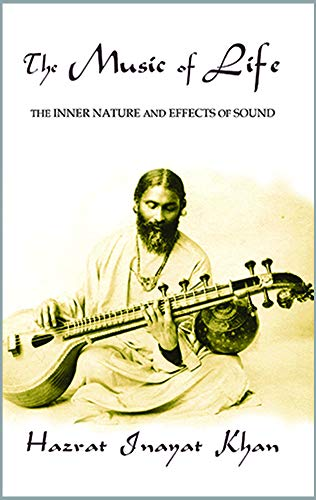 The Music of Life (Omega Uniform Edition of the Teachings of Hazrat Inayat Khan)