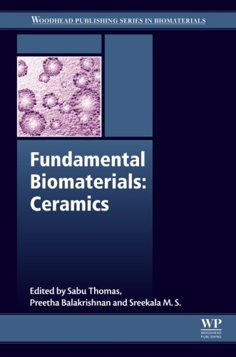 Fundamental Biomaterials: Ceramics (Woodhead Publishing Series in - Phosphate Media Adsorption