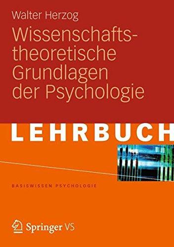 Wissenschaftstheoretische Grundlagen der Psychologie (Basiswissen Psychologie) (German Edition)