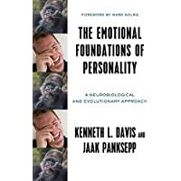 The Emotional Foundations of Human Personality a Neurobiological and Evolutionary Approach