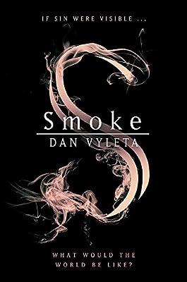 Smoke: Amazon.co.uk: Vyleta, Dan: 9780297609926: Books