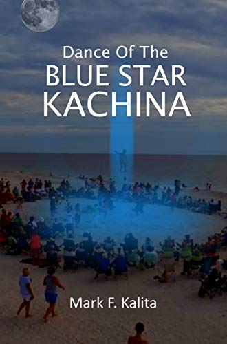 (Dance of the Blue Star Kachina)