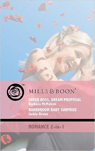 Descargas de libros electrónicos de pdaGreek Boss, Dream Proposal: AND Boardroom Baby Surprise (Mills & Boon Romance) (Literatura española) RTF