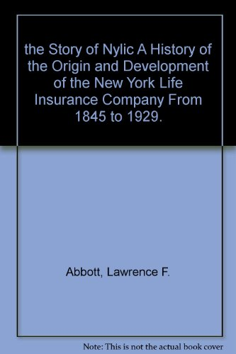 the-story-of-nylic-a-history-of-the-origin-and-development-of-the-new-york-life-insurance-company-fr