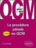 La Procédure Pénale en Qcm