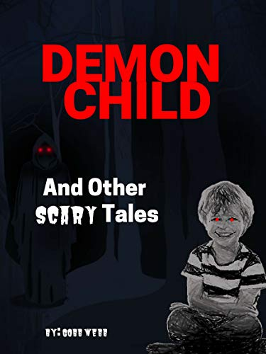 Demon Child And Other Scary Tales ()