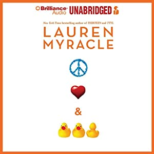 Peace, Love, and Baby Ducks Audiobook